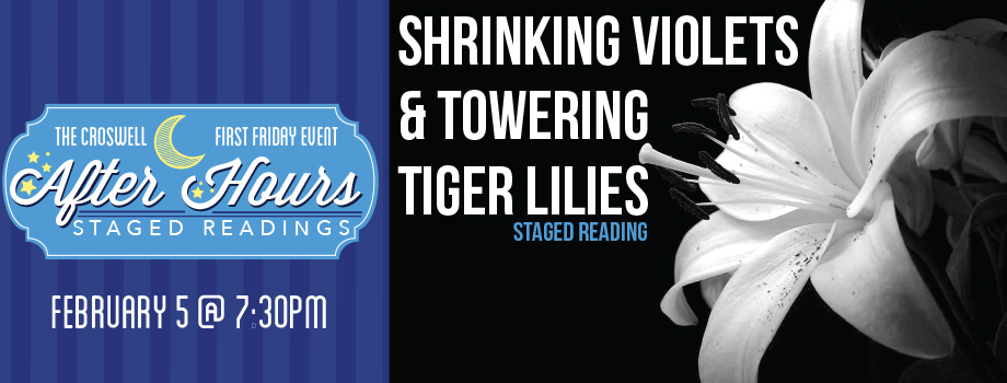 Shrinking Violets and Towering Tiger Lilies