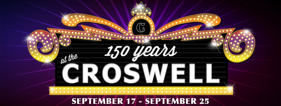 150 Years at the Croswell