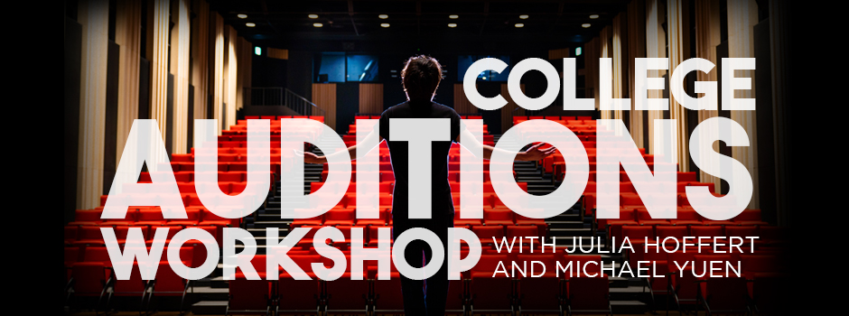 College Auditions Workshop